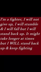 Yes, I AM a fighter!